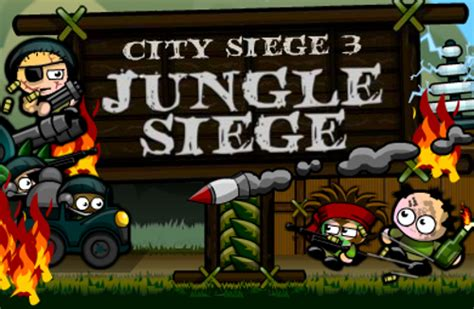 city siege play city siege 3 jungle siege silverstoregames