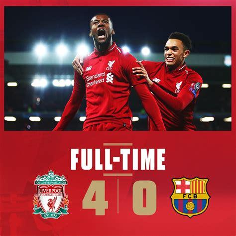 Liverpool 4 Barcelona 0 Bawa Liverpool Ke Final - Berita ...