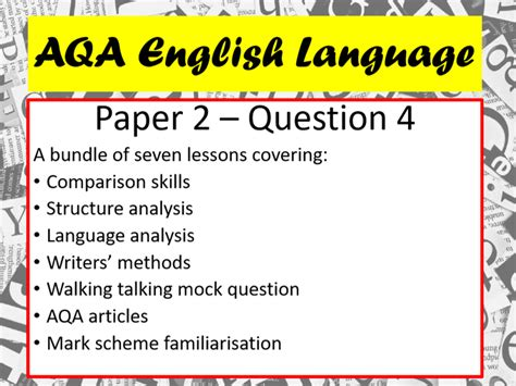 Top 10 examiner's tips for question 5, paper 2 aqa 8700 gcse. AQA English Language Paper 2 Question 4 - 7 lesson bundle   Teaching Resources