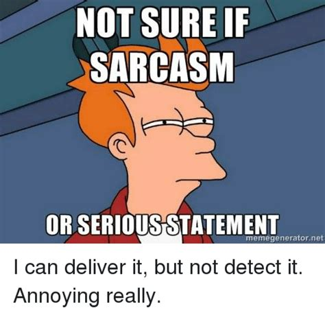 Meme Generator Not Sure If - list of synonyms and antonyms of the word not sure if serious