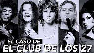 Club Des 27 : todo sobre el misterioso caso de el club de los 27 paulettee youtube ~ Medecine-chirurgie-esthetiques.com Avis de Voitures