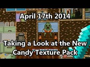 Minecraft Taking A Look At The New Candy Texture Pack