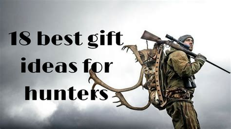 best hunting gifts 18 best gift ideas for hunters gifts