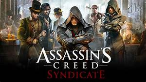 Assassin's Creed Syndicate - Anteprima Hands-On ...