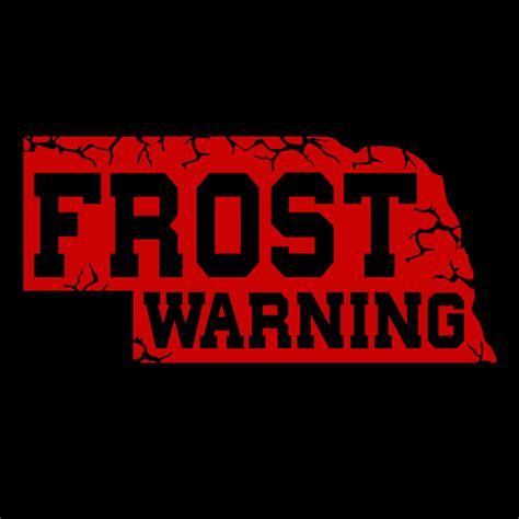 frost warning nebraska shirt  hour tees