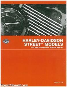 2016 Harley Davidson Street 500  750 Motorcycle Service Manual