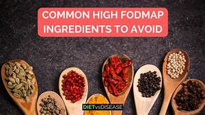 Common High Fodmap Ingredients To Avoid Download Pdf
