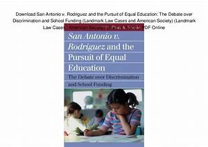 Download San Antonio v. Rodriguez and the Pursuit of Equal ...