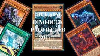 true king dino deck profile feb 2017 link format here we