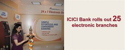 Bank Icici Branches Generation Banking Launches Rolls