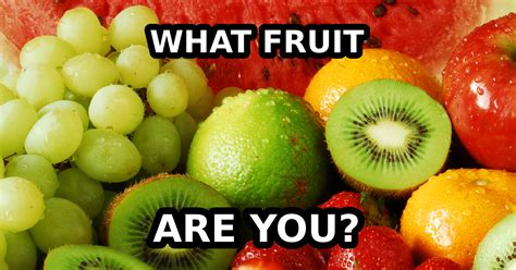 What Fruit Are You? Question 1  At A Party, You Are Most