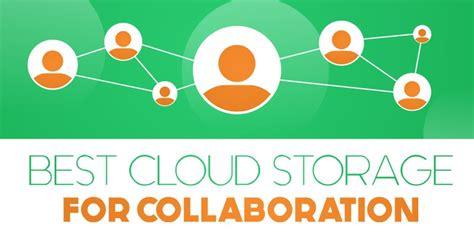 Best Cloud Storage For by Best Cloud Storage For Collaboration 2018