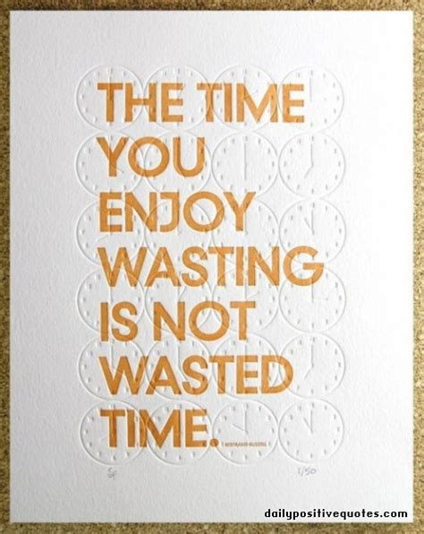 Not Wasting My Time On You Quotes
