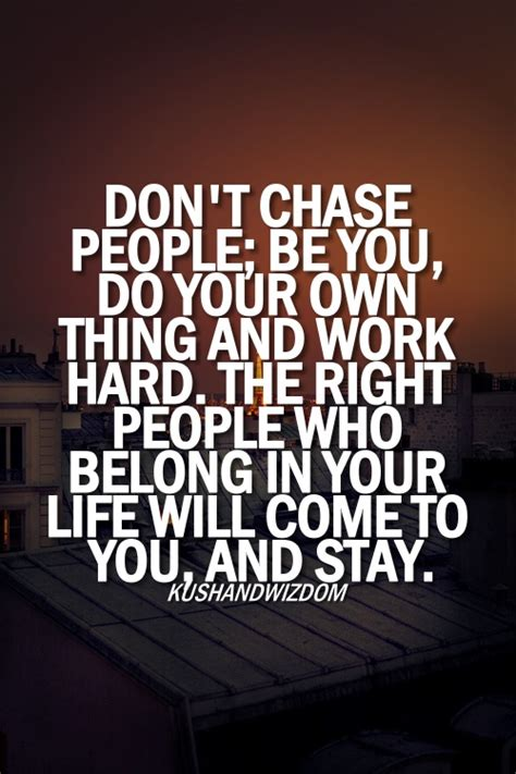 Dont Chase Someone Quotes