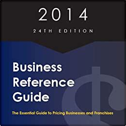 2014 Business Reference Guide: Tom West The Essential
