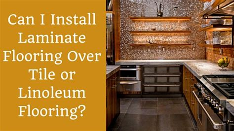 can you install tile linoleum backing can i install laminate flooring tile or linoleum