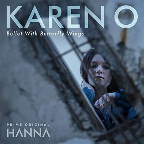 Bullet With Butterfly Wings Karen O Testo E Traduzione