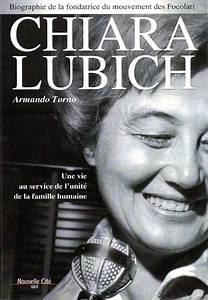 Chiara Lubich  Une Vie Au Service De L U0026 39 Unit U00e9 De La Famille