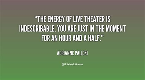 theatrical quotes  positive energy quotesgram
