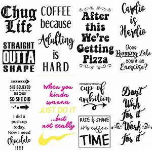 12 svg sayings for water bottles coffee tumblers or mugs With cute sayings for water bottle labels