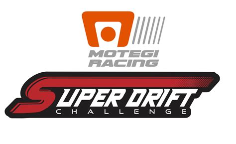 motegi racing super drift challenge event info  drivers list formula drift blog
