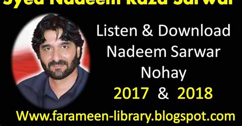 Nadeem Sarwar Nohay 2017 2018 Mp3 Download