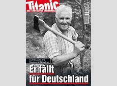 Er fällt für Deutschland 052010 TITANICTitel