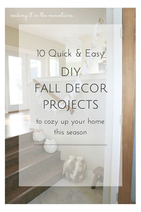 10 Quick & Easy Diy Fall Decor Projects To Cozy Up Your