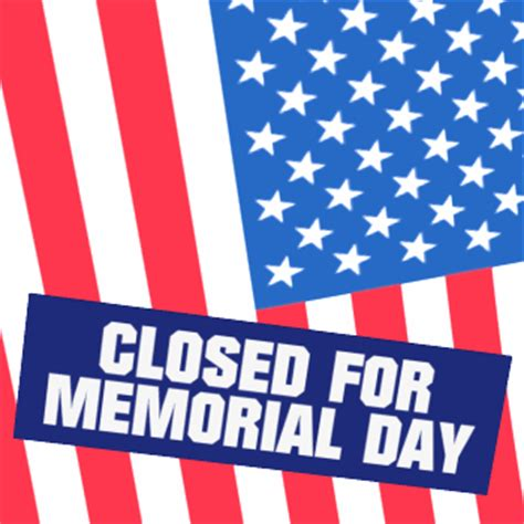memorial day closed sign template memorial day no schoolfirst shepherd school and church