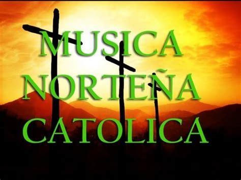Corridos Catolicos, Musica Catolica Para Escuchar Gratis