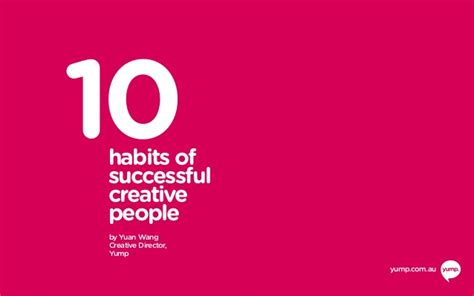 10 Habits Of Successful Creative People How To Change Your Mind And