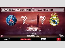 WATCH Real Madrid vs Paris SaintGermain Live at 9am ET On