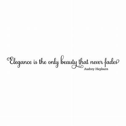 Elegance Fades Never Quotes Wall Beauty Audrey