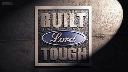 Tough Ford Wallpapers Built Lord Isaiah Backgrounds