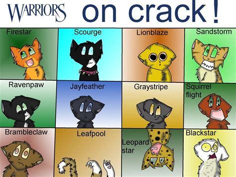 Warrior Cats On Crack By Goldenstripe On Deviantart