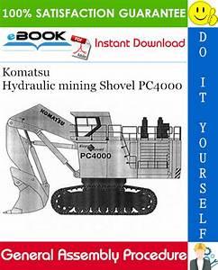 Komatsu Hydraulic Mining Shovel Pc4000 General Assembly