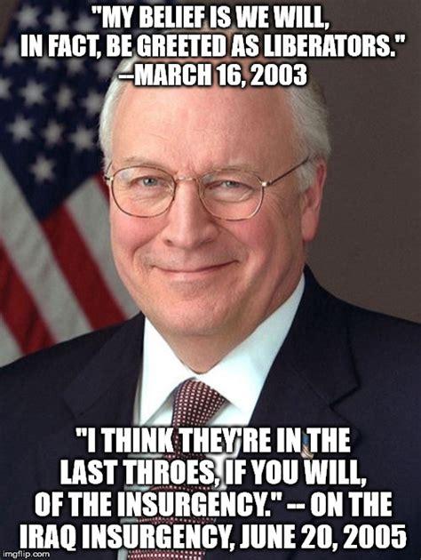 Dick Meme - dick cheney meme imgflip