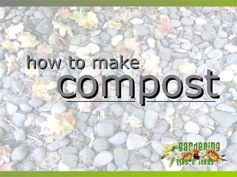 how to make a compost how to make compost