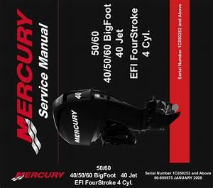 2002  Mercury 40  50  60 Bigfoot 40 Jet Efi 4
