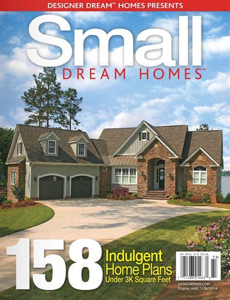 home plan magazines small dream homes free online edition houseplansblog dongardner com