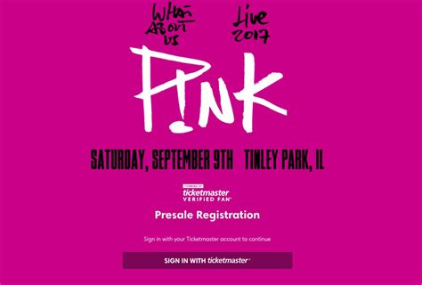 ticketmaster verified fan code p nk live chicago sept 9th presale powered by