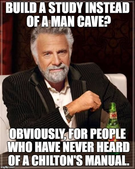 Man Cave Meme - to men that have more books in the garage than women have shoes imgflip