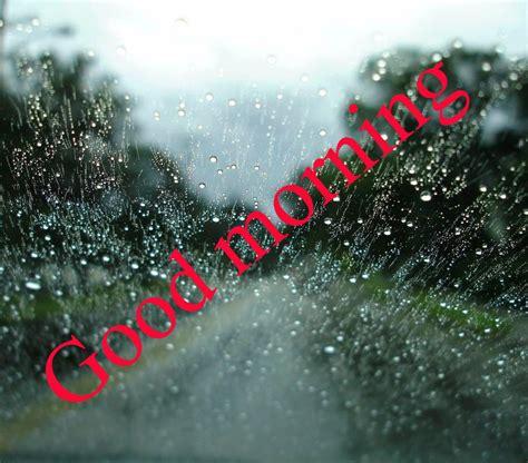 good morning wishes   rainy day images photo pics