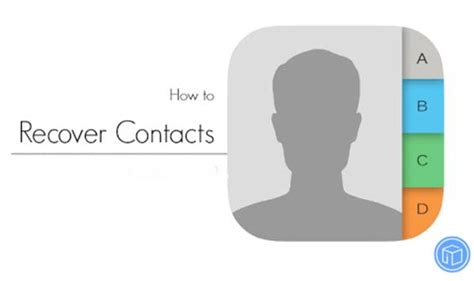 lost contacts on iphone how to get back all lost contacts from iphone
