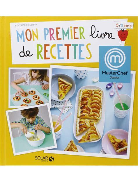 mon premier livre de cuisine mon premier livre de recettes momes
