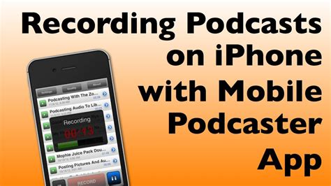 podcasts on iphone recording podcasts with iphone using mobile podcaster app