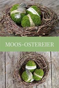 Eier Färben Mit Naturmaterialien : osterdeko basteln diy f r moos ostereier diy ideen und diy projekte ~ Frokenaadalensverden.com Haus und Dekorationen