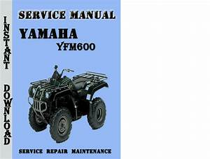 Yamaha Yfm600 Service Repair Manual Pdf Download