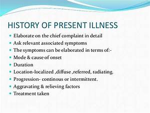 Case history for History of present illness template