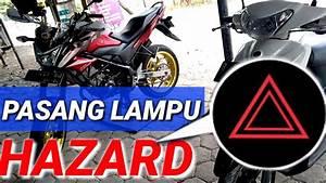 Pasang Lampu Hazard Motor Flasher